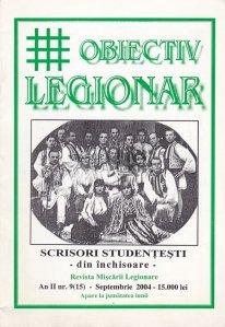 Obiectiv Legionar. Scrisori studentesti din inchisoare