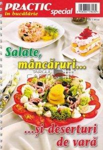 Salate, mancaruri...si deserturi de vara