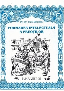 Formarea intelectuala a preotilor