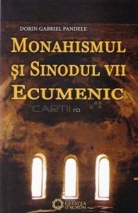 Monahismul si Sinodul VII Ecumenic
