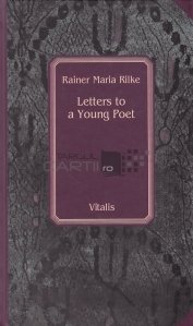 Letters to a Young Poet / Scrisori catre un tanar poet