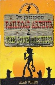 Railroad Arthur. The Lone Arthur
