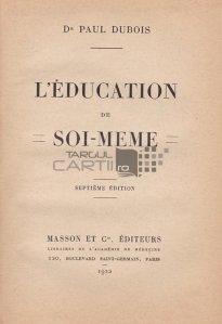 L'education de soi-meme