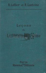 Lecons de litterature latine / Lectii de literatura latina