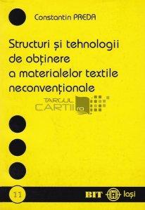 Structuri si tehnologii de obtinere a materialelor textile neconventionale