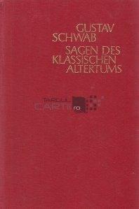 Sagen des Klassischen Altertums / Saga antichitatii clasice