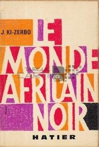 Le monde africain noir