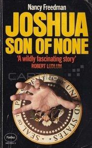Joshua Son of None / Joshua, fiul nimanui