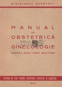 Manual de obstetrica si ginecologie pentru scoli medii sanitare