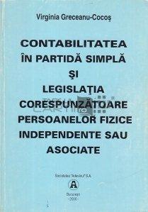 Contabilitatea in partida simpla si legislatia corespunzatoare persoanelor fizice, independente sau asociate