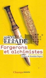 Forgerons et alchemistes / Fierari si alchimisti