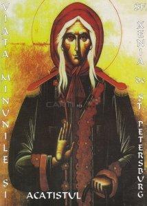 Viata, minunile si acatistul Sfintei Preacuvioasei Maicii Noastre Xenia de Sankt Petersburg
