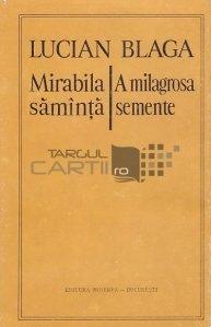 Mirabila saminta/A milagrosa semente