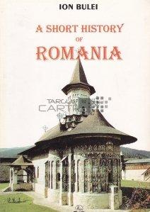 A Short History of Romania / O scurta istorie a Romaniei