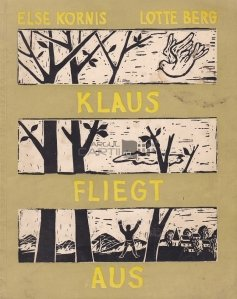 Klaus Fliegt Aus / Klaus porneste la drum