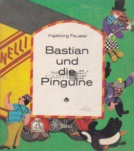 Bastian und die Pinguine / Bastian si pinguinii