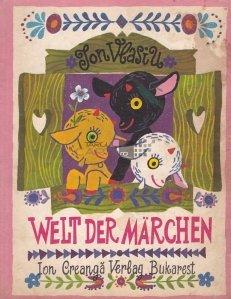 Welt der Marchen / Lumea povestilor