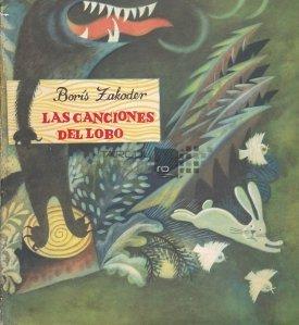 Las canciones del lobo / Cantecele lupului