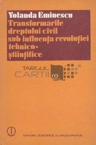 Transformarile dreptului civil sub influenta revolutiei tehnico-stiintifice