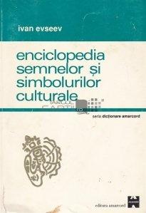 Enciclopedia semnelor si simbolurilor culturale