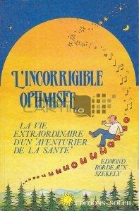 L'incorrigible optimiste / Incorigibilul optimist
