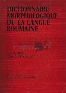 Dictionnaire morphologique de la langue roumaine / Dictionar morfologic al limbii romane