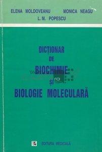 Dictionar de biochimie si biologie moleculara