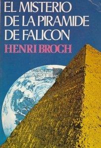 La misteriosa piramide de Falicon / Piramida misterioasa a lui Falicon