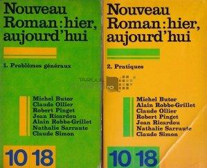Nouveau roman: hier, aujourd'hui / Noul roman: ieri, azi