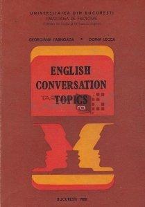 English Conversation Topics / Subiecte de conversatie in limba engleza