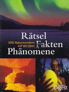 Ratsel Fakten Phanomene / Enciclopedia fenomenelor naturale