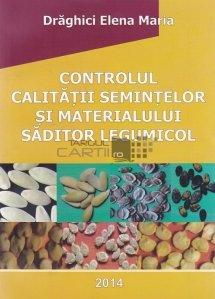 Controlul calitatii semintelor si materialului saditor legumicol