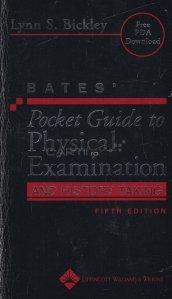 Pocket Guide to Physical Examination and History Taking / Ghid de buzunar al examinarii fizice si a luarii istoricului