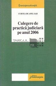 Culegere de practica juridica pe anul 2006