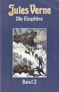 Die Eissphinx / Sfinxul de gheata