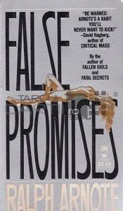 False Promises / Promisiuni mincinoase