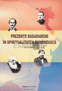 Prezente basarabene in spiritualitatea romaneasca