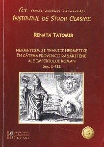 Hermetism si tehnici hermetice in cateva provincii rasaritene ale Imperiului Roman