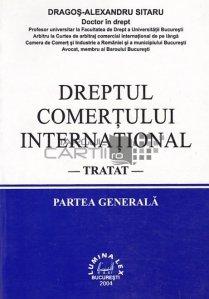 Dreptul comertului international. Tratat