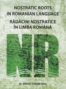 Nostratic Roots in Romanian Language/Radacini nostratice in limba romana