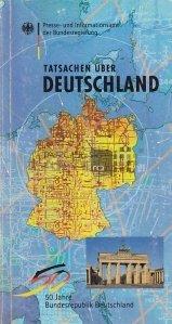 Tatsachen uber Deutschland / Fapte despre Germania