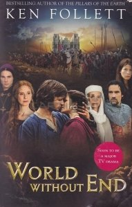 World Without End / Lume fara sfarsit