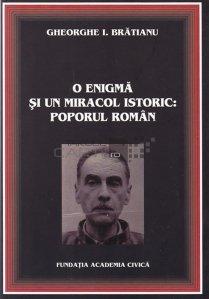 O enigma si un miracol istoric: poporul roman