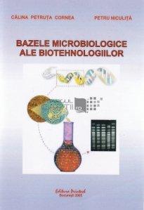 Bazele microbiologice ale biotehnologiilor