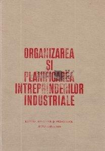 Organizarea si planificarea intreprinderilor industriale