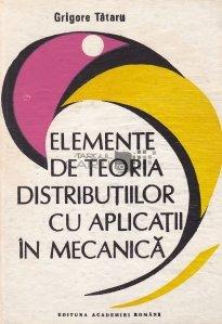 Elemente de teoria distributiilor cu aplicatii in mecanica
