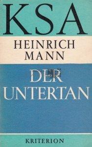 Der Untertan / Subiectul