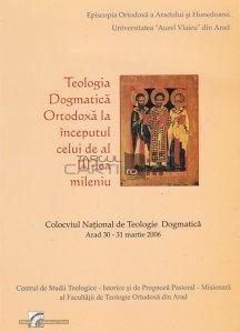 Teologia dogmatica ortodoxa la inceputul celui de-al III-lea mileniu