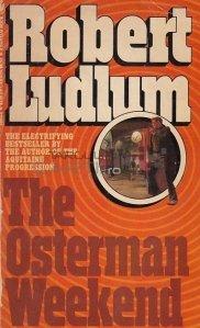 The Osterman Weekend / Weekendul Osterman