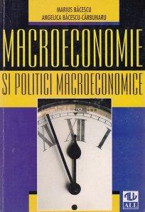 Macroeconomie si politici macroeconomice